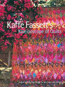 Kaffe Fassett`s Kaleidoscope of Quilts