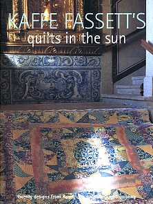 Kaffe Fassett`s Quilts in the Sun