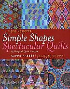 Simple Shapes Spectacular Quilts