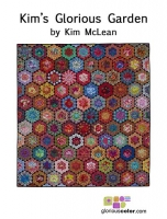 Kim`s Glorious Garden Quilt Instruction Booklet