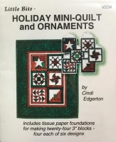 Holiday Mini-Quilt and Ornaments Pattern